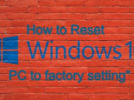How to reset windows 10 PC to factory setting
