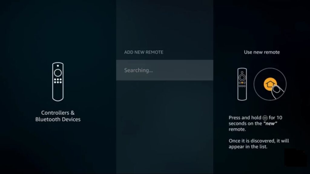 and wait for searching : Fix FireStick Remote Not Working